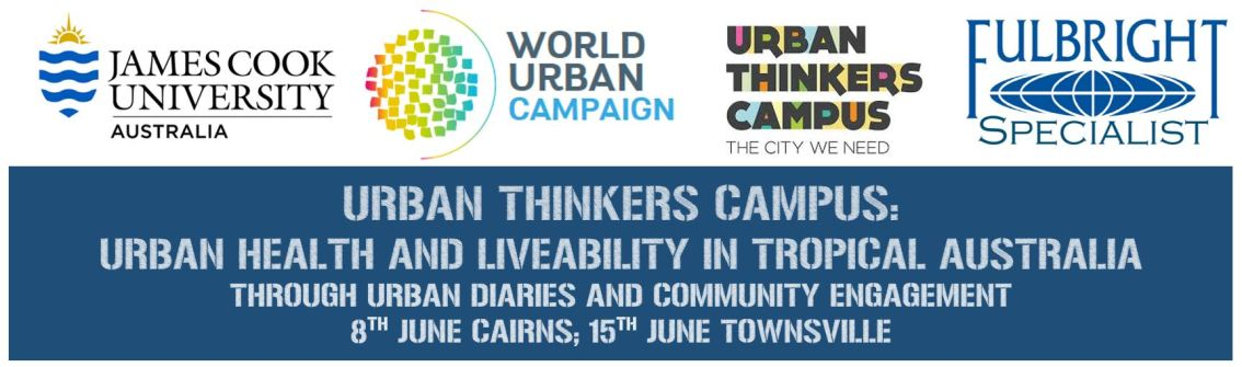 Urban Thinkers Campus – Cairns and Townsville, Australia